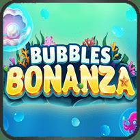 Bubbles-Bonanza